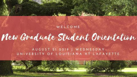 Graduate School orientation scheduled for August 21, 2019